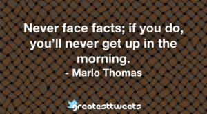 Marlo Thomas Quotes