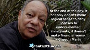 Cheech Marin Quotes