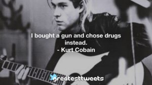 Kurt Cobain Quotes