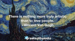 Vincent Van Gogh Quotes