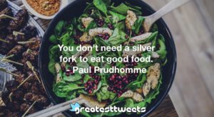 Paul Prudhomme Quotes