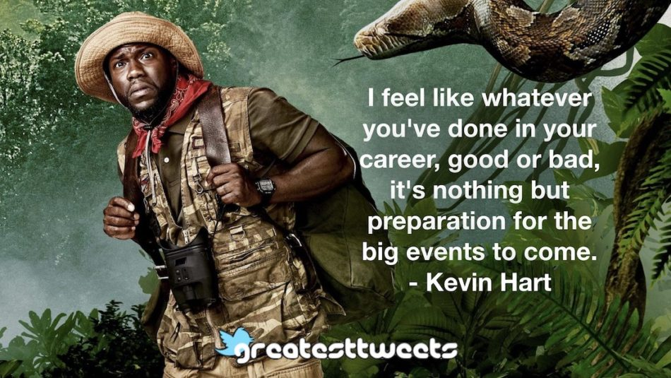 Kevin Hart Quotes | GreatestTweets.com