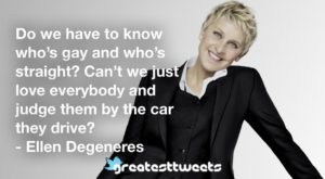 Ellen Degeneres Quotes