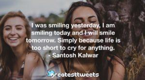 Santosh Kalwar Quotes