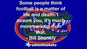 Some people think football is a matter of life and death. I assure you, it's much more serious than that. - Bill Shankly