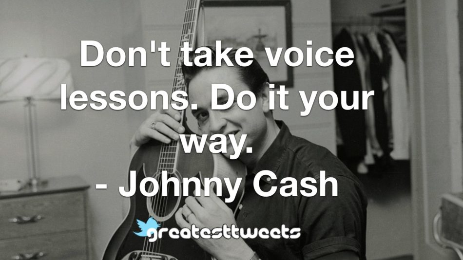 Johnny Cash Quotes Greatesttweets Com