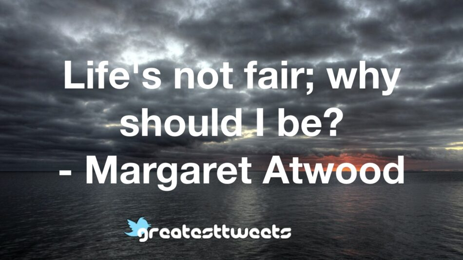Margaret Atwood Quotes | GreatestTweets.com
