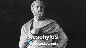Aeschylus Biography and Quotes