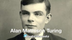 Alan Mathison Turing Biography