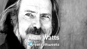 Alan Watts Biography and Quotes