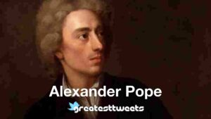 Alexander Pope - History, Biography and quotes