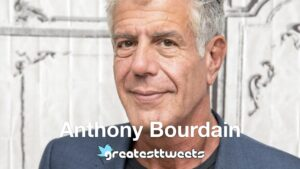 Anthony Bourdain History and quotes