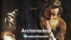 Archimedes Biography and Quotes