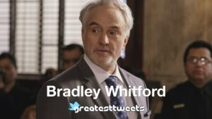 Bradley Whitford Biography and Quotes