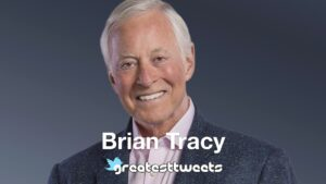 Brian Tracy Biography and Quotes