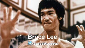 Bruce Lee Biography and Quotes