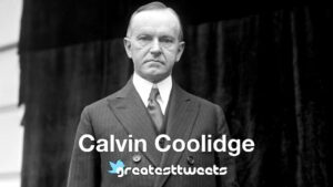 Calvin Coolidge Biography and Quotes