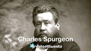 Charles Spurgeon Biography and Quotes
