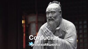 Confucius Biography and Quotes
