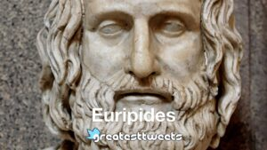 Euripides Biography and Quotes