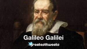 Galileo Galilei Biography and Quotes
