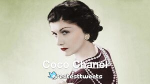 Coco Chanel Biography and Quotes