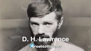 D. H. Lawrence Biography and Quotes