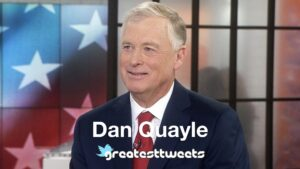 Dan Quayle Biography and Quotes