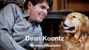 Dean Koontz Biography and Quotes