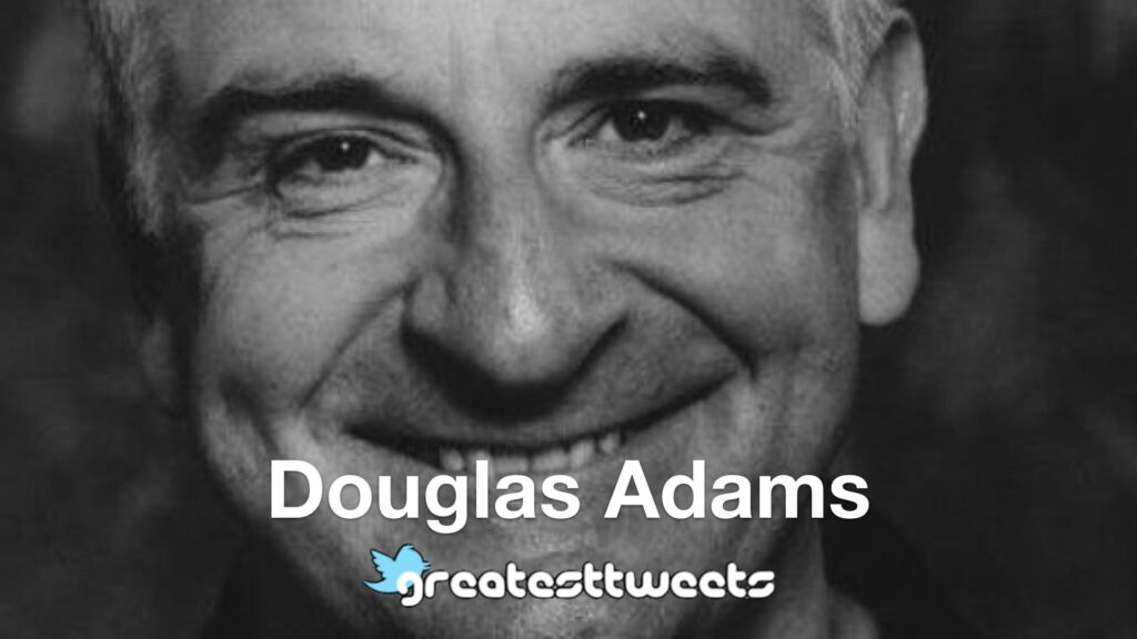 Douglas Adams Biography and Quotes