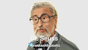 Dr. Seuss Biography and Quotes