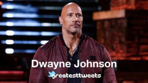 Dwayne Johnson Biography and Quotes