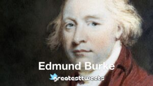Edmund Burke Biography and Quotes