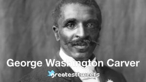 George Washington Carver Biography and Quotes