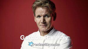 Gordon Ramsay Biography and Quotes