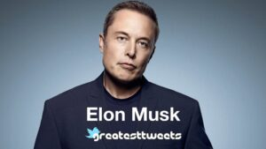 Elon Musk Biography and Quotes