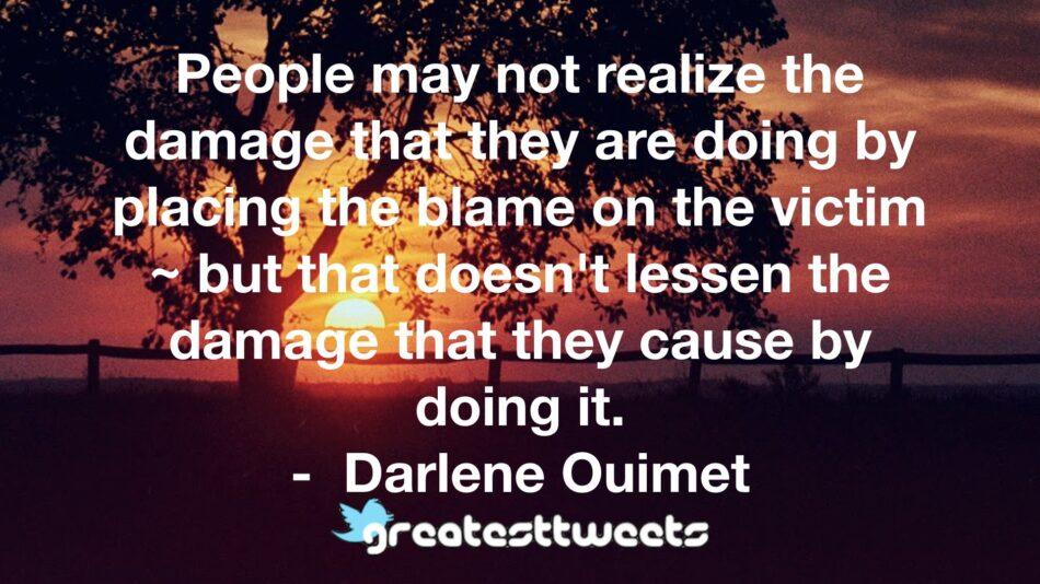 Darlene ouimet quotes