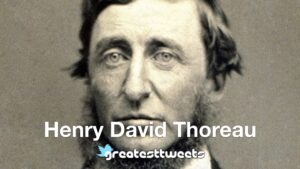 Henry David Thoreau Biography and Quotes