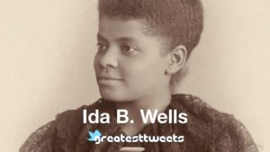 Ida B. Wells Quotes and Biography