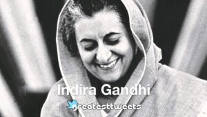Indira Gandhi Quotes and Biography