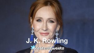 J. K. Rowling Quotes and Biography