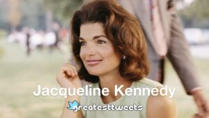 Jacqueline Kennedy Quotes and Biography