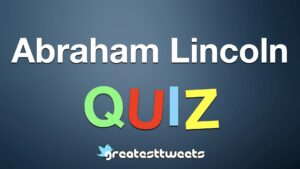 Abraham Lincoln Trivia and Quiz.001